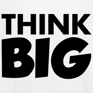 Think Big Tops - Women's Tank Top by Bella