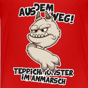 Out of the way! Carpet Monster coming Shirts - Teenage Premium T-Shirt