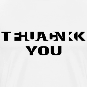 fuck thank you T-shirts - Mannen Premium T-shirt