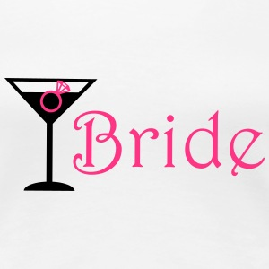 Bride Cocktail bruid T-shirts - Vrouwen Premium T-shirt