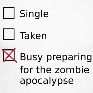 Single Taken Busy preparing for a zombie apocalyps Long sleeve shirts - Men's Long Sleeve Baseball T-Shirt