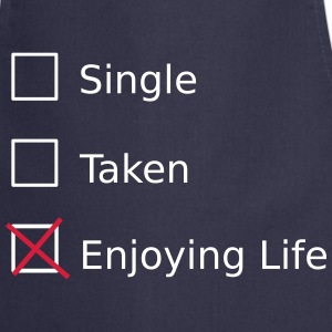 Single Taken Enjoying life Fartuchy - Fartuch kuchenny