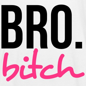 Bro biatch! Tops - Women's Tank Top by Bella