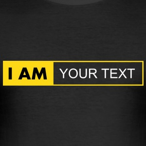 I AM - Men's Slim Fit T-Shirt