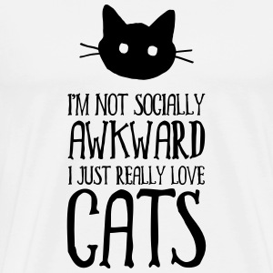 I´m Not Socially Awkward... Tee shirts - T-shirt Premium Homme