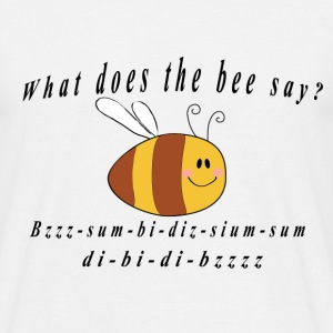 What does the bee say? T-Shirts - Männer T-Shirt