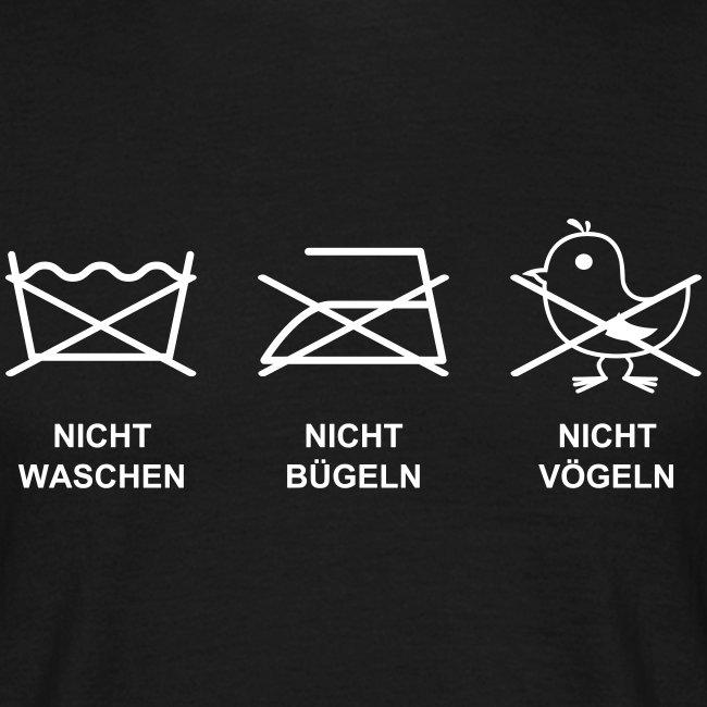 Nicht Waschen, Bügeln oder Vögeln