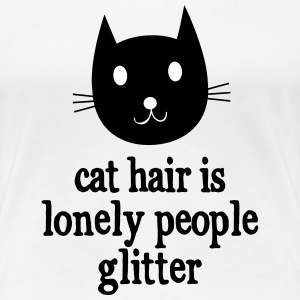 Cat Hair Is Lonely People Glitter T-Shirts - Frauen Premium T-Shirt
