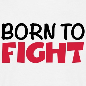 Born to fight T-shirts - Herre-T-shirt