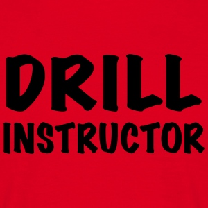 Drill Instructor T-Shirts - Männer T-Shirt