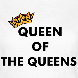 Crown / Queen of the queens T-Shirts - Women's T-Shirt