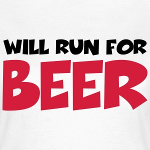 Will run for beer T-Shirts - Women's T-Shirt