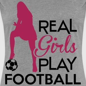 Real Girls play football T-Shirts - Women's Premium T-Shirt