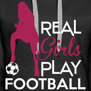 Real Girls play football Felpe - Felpa con cappuccio premium da donna