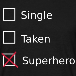 Single Taken Superhero T-skjorter - T-skjorte for menn