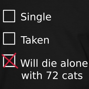 Single Taken Will die alone with 72 cats T-shirts - Mannen contrastshirt