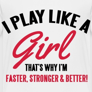 I play like a girl. That's why I'm faster Shirts - Kinderen Premium T-shirt
