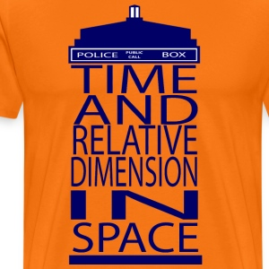 Time And Relative Dimension In Space - Men's Premium T-Shirt