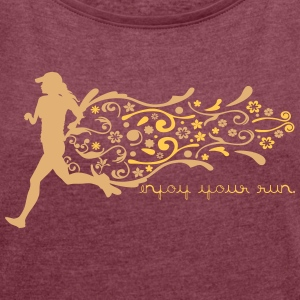 ENJOY YOUR RUN Tee shirts - T-shirt Femme à manches retroussées