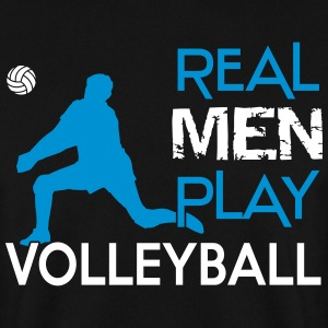 Real Men play Volleyball Pullover & Hoodies - Männer Pullover