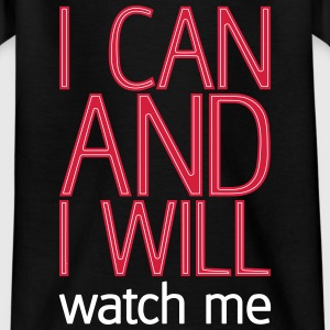 I can and I will watch me Skjorter - T-skjorte for barn
