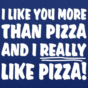 I like you more than pizza and i really like pizza Väskor & ryggsäckar - Tygväska