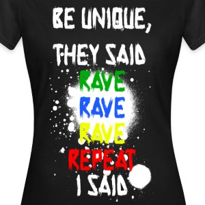 Rave Rave Rave Repeat! - Women's T-Shirt