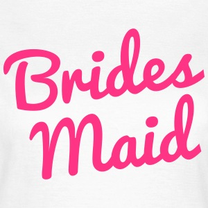 Bridesmaid T-Shirts - Frauen T-Shirt