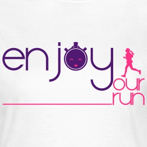 ENJOY YOUR RUN Tee shirts - T-shirt Femme