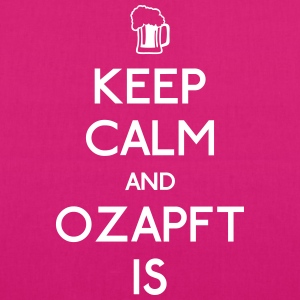 Keep Calm and Ozapft Is - Oktoberfest outfit Tasker & rygsække - Øko-stoftaske