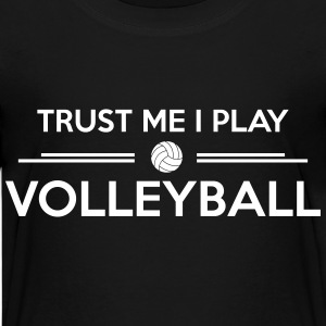 Trust me I play volleyball Shirts - Teenager Premium T-shirt