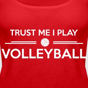 Trust me I play volleyball Topy - Tank top damski Premium