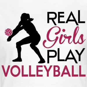 Real girls play Volleyball T-Shirts - Frauen T-Shirt