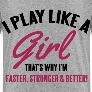 I play like a girl. That's why I'm faster T-shirts - Premium-T-shirt barn