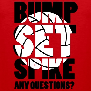 Volleyball: BUMP SET SPIKE - ANY QUESTIONS? Tank Tops - Männer Premium Tank Top