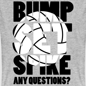 Volleyball: BUMP SET SPIKE - ANY QUESTIONS? Camisetas - Camiseta ecológica hombre