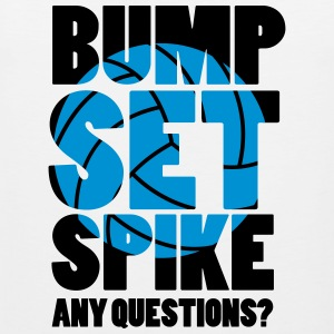 Volleyball: BUMP SET SPIKE - ANY QUESTIONS? Canotte - Canotta premium da uomo