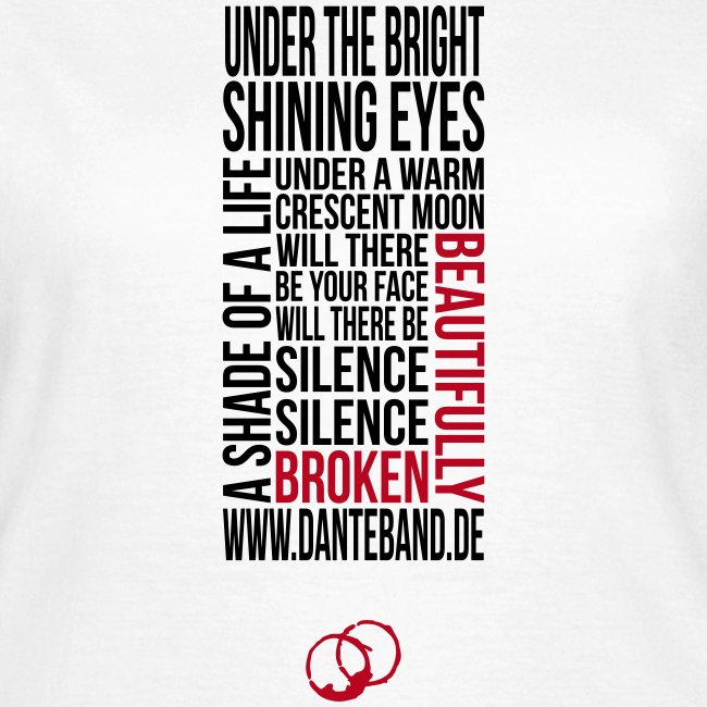 DANTE T-Shirt woman white - beautifully broken