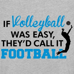 If Volleyball was easy, they'd call it football Shirts met lange mouwen - Kinderen Premium shirt met lange mouwen