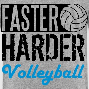Faster, harder, Volleyball T-Shirts - Kinder Premium T-Shirt