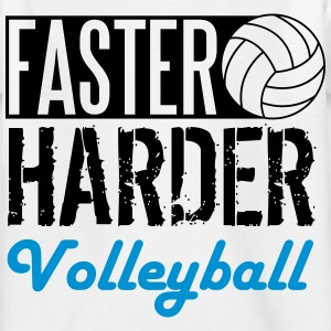 Faster, harder, Volleyball T-Shirts - Kinder T-Shirt