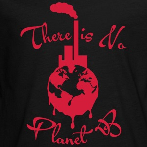 There is no Planet B Langarmshirts - Teenager Premium Langarmshirt