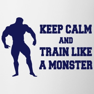 Keep Calm an train like a monster Bouteilles et tasses - Tasse