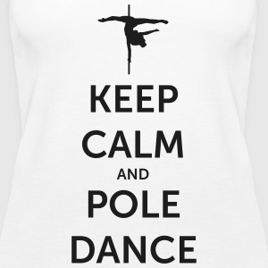 Keep Calm and Pole Dance ♡ - Frauen Premium Tank Top