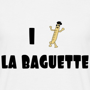 I love baguette Tee shirts - T-shirt Homme