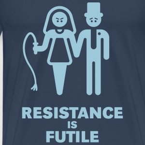 Resistance Is Futile (Bachelor Party) T-Shirts - Men's Premium T-Shirt
