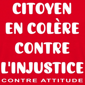 CONTRE L'INJUSTICE - T-shirt Homme