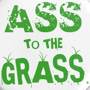 Ass to the Grass Badges - Badge grand 56 mm