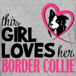 This girl loves her Border Collie Magliette - T-shirt ecologica da donna