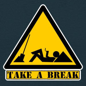 Take a Break T-Shirts - Männer T-Shirt